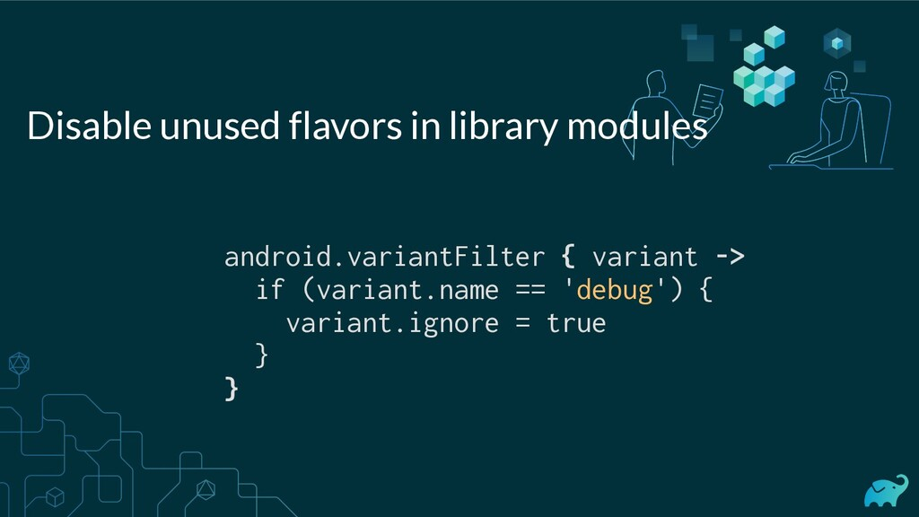 android.variantFilter { variant -> if (variant....