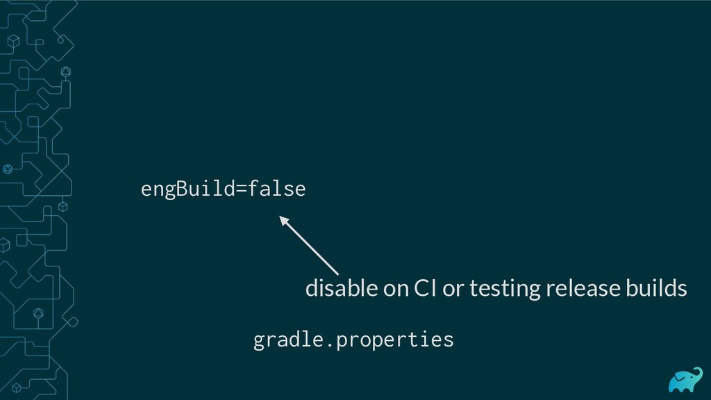 engBuild=false disable on CI or testing release...