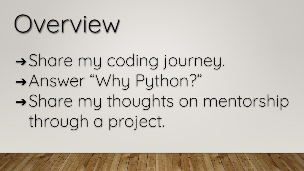 "Overview ➔ Share my coding journey. ➔ Answer ""W..."