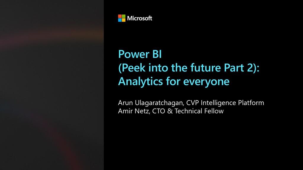 Power BI (Peek into the future Part 2): Analyti...
