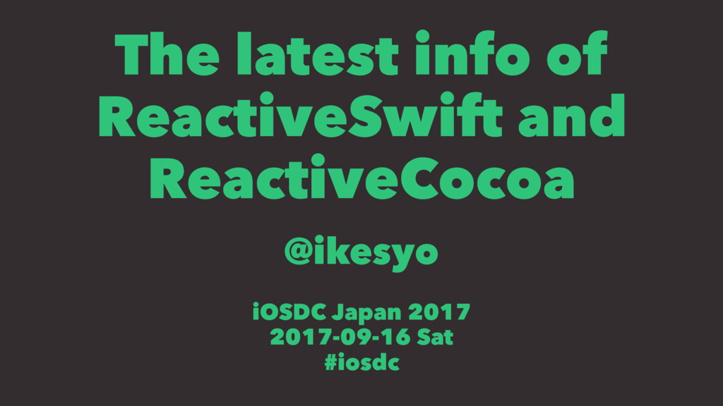 The latest info of ReactiveSwift and ReactiveCo...