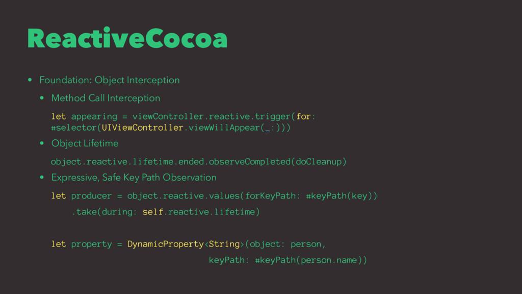 ReactiveCocoa • Foundation: Object Interception...