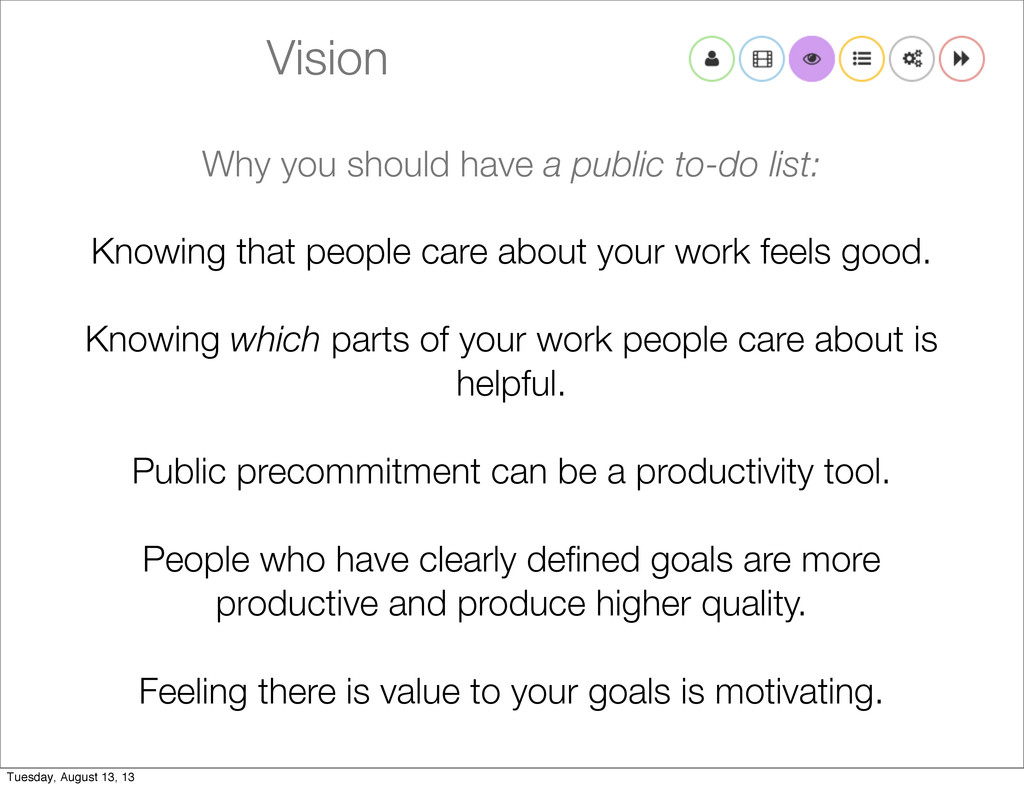 Vision Why you should have a public to-do list:...