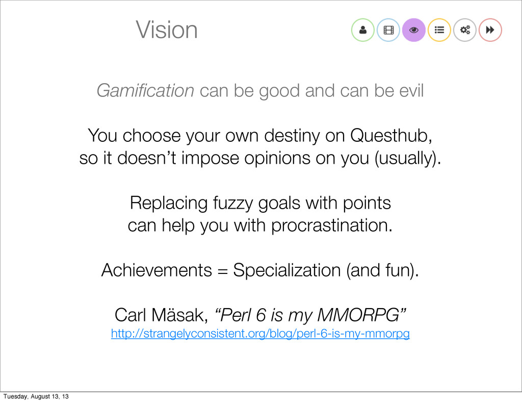 Vision Gamification can be good and can be evil ...
