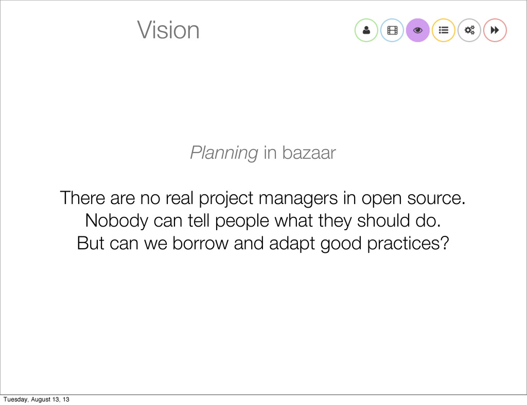 Vision Planning in bazaar There are no real pro...