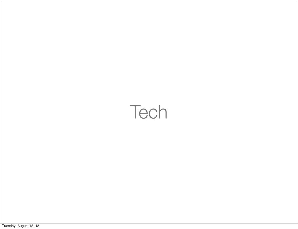 Tech Tuesday, August 13, 13