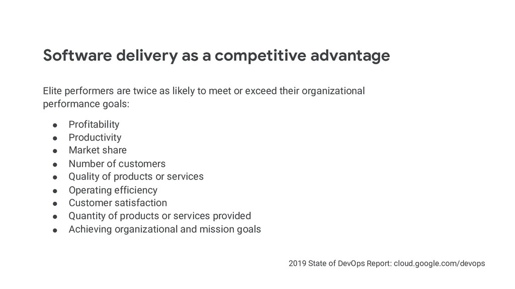 Software delivery as a competitive advantage El...