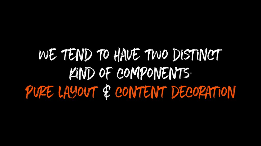 we tend to have two distinct