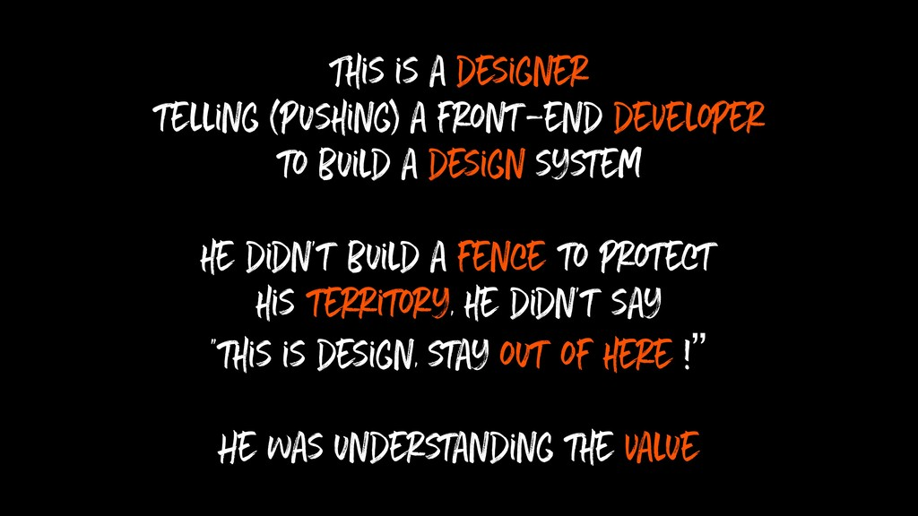 This is a designer telling (pushing) a front-en...