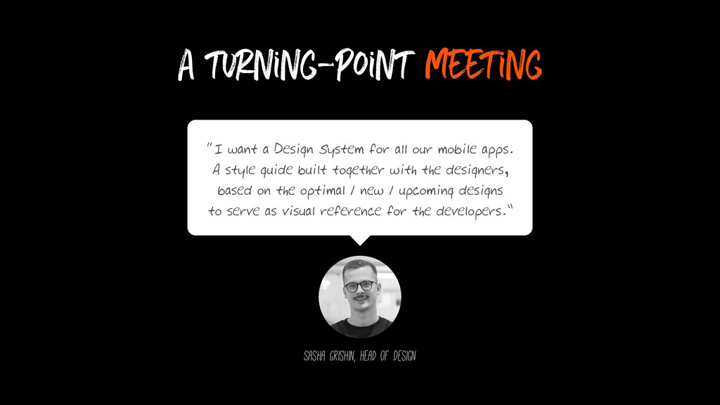 "a turning-point meeting ""I want a Design System..."