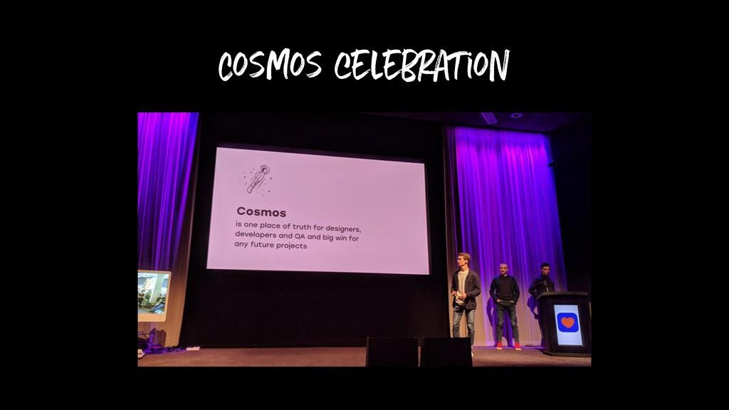 Cosmos celebration