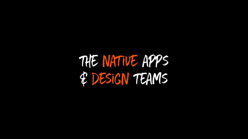 the native apps