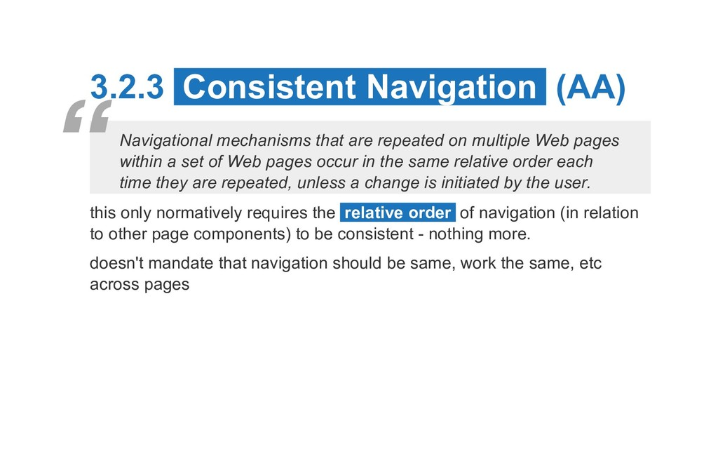 3.2.3 Consistent Navigation (AA) Navigational m...