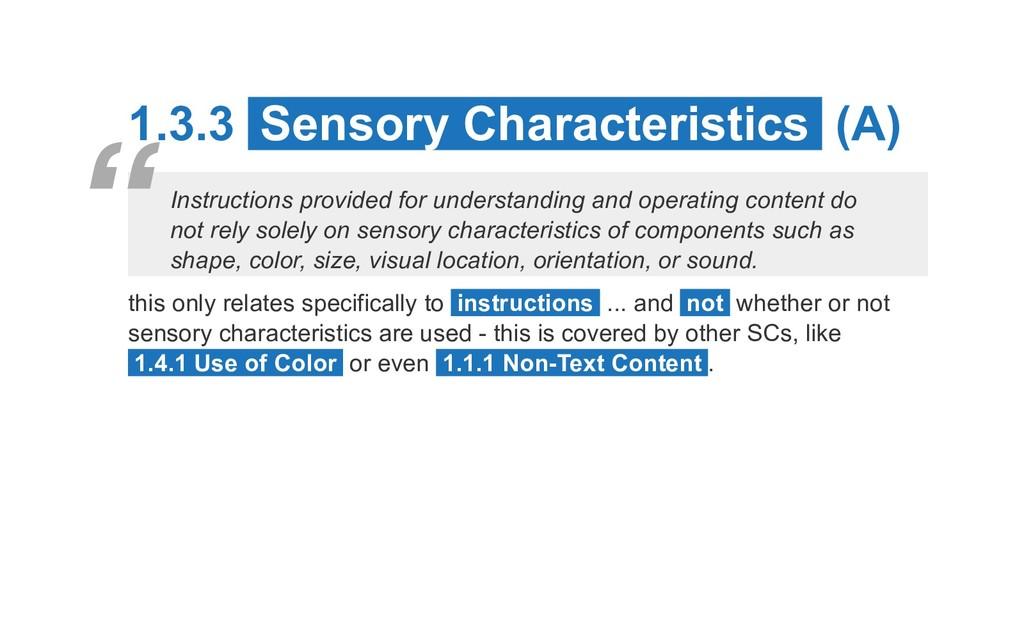 1.3.3 Sensory Characteristics (A) Instructions ...