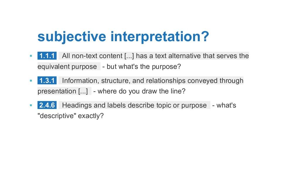 subjective interpretation? ▪  1.1.1 All non-te...