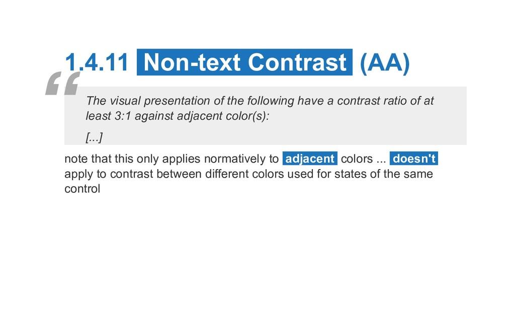 1.4.11 Non-text Contrast (AA) The visual presen...