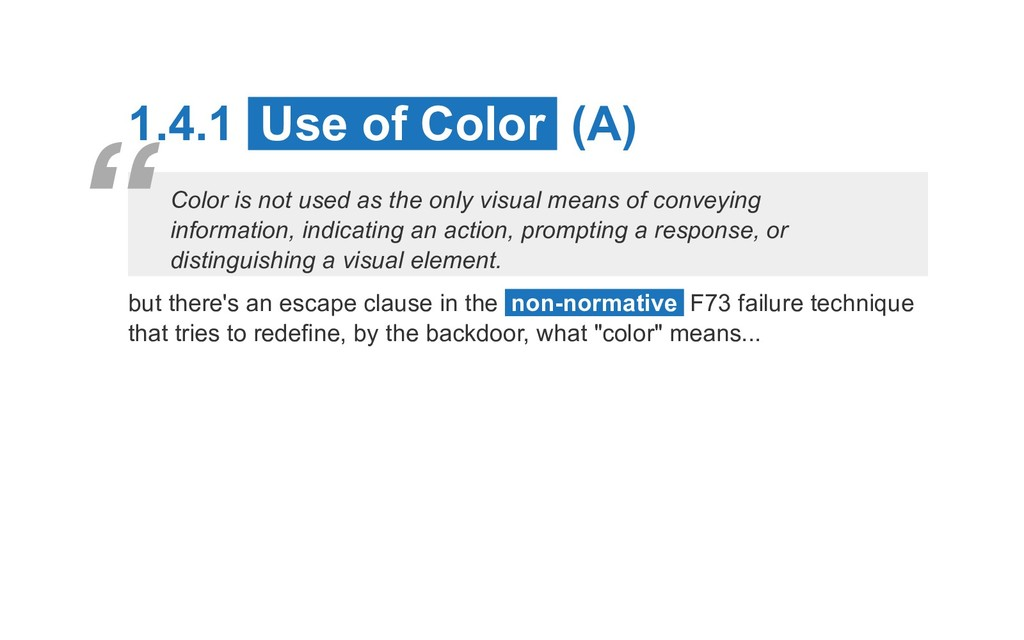 1.4.1 Use of Color (A) Color is not used as the...