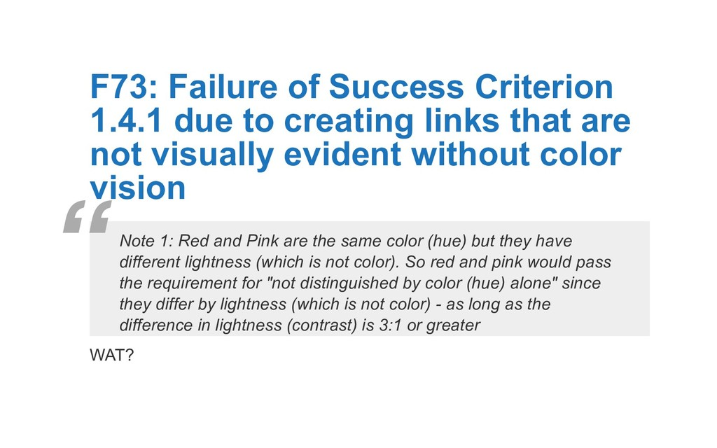 F73: Failure of Success Criterion 1.4.1 due to ...