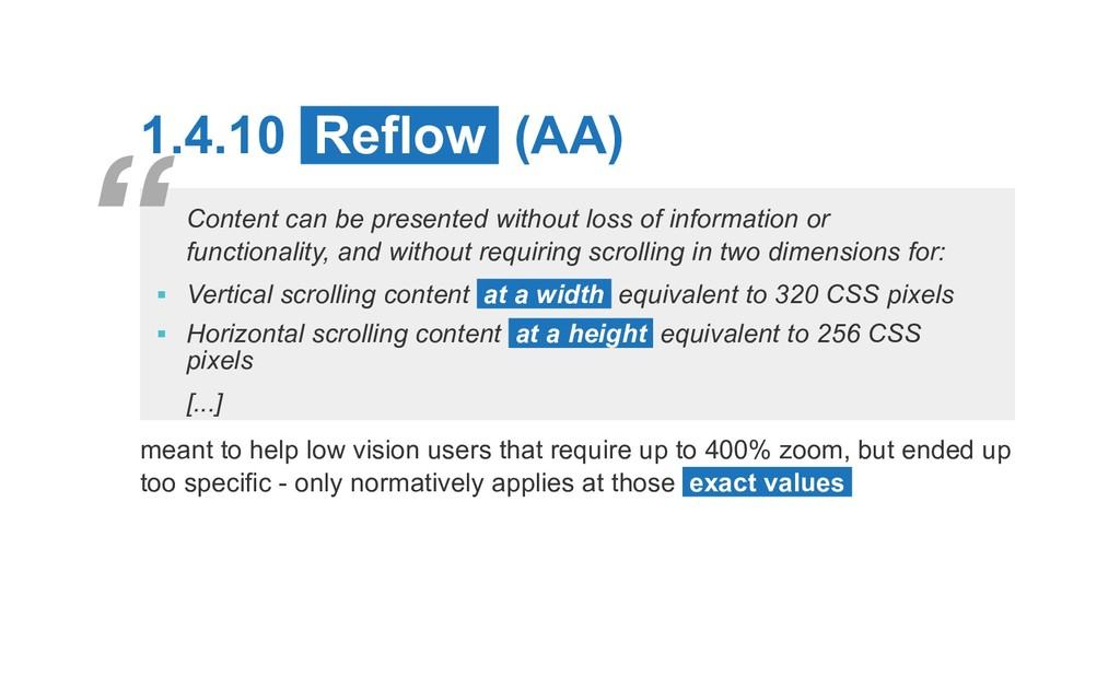 1.4.10 Reflow (AA) Content can be presented wit...
