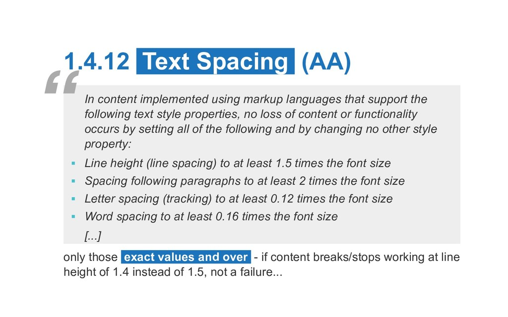 1.4.12 Text Spacing (AA) In content implemented...