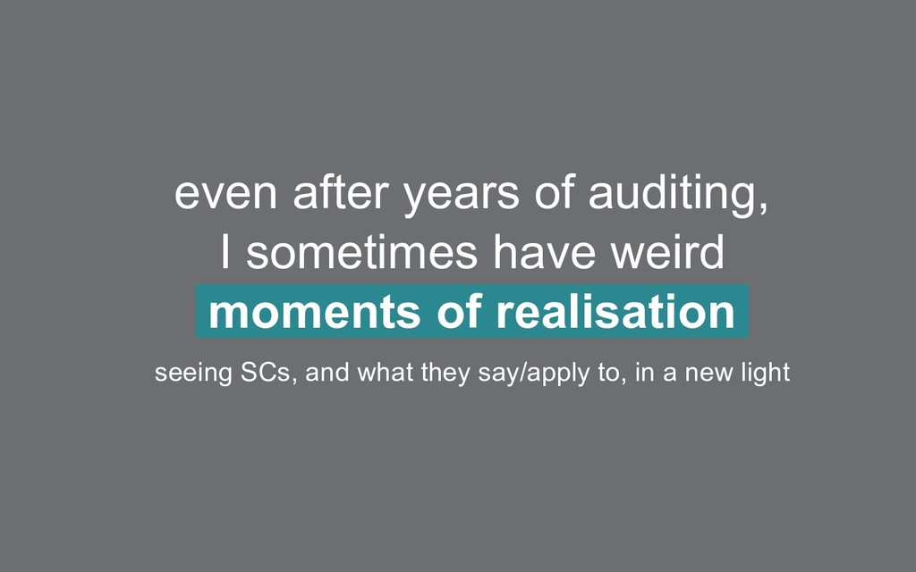 even after years of auditing, I sometimes have ...