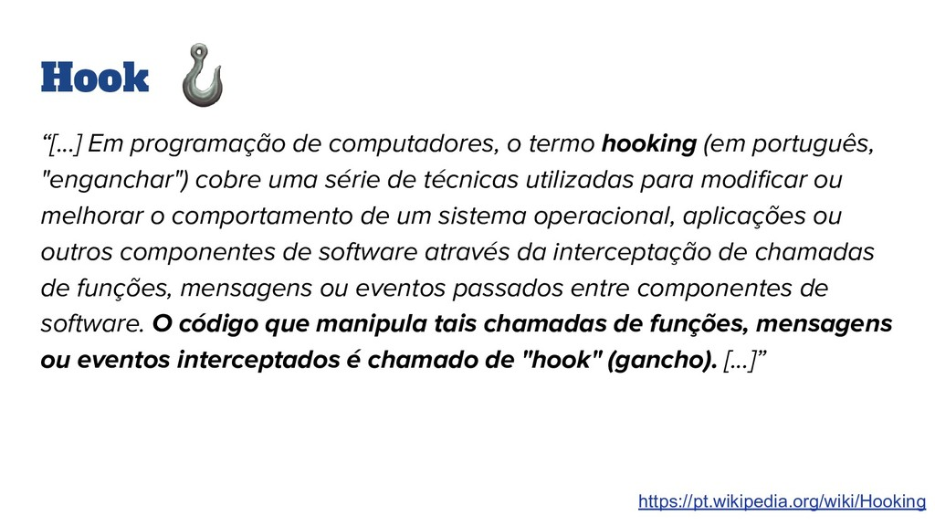 """Hook """"[...] Em programação de computadores, o t..."""