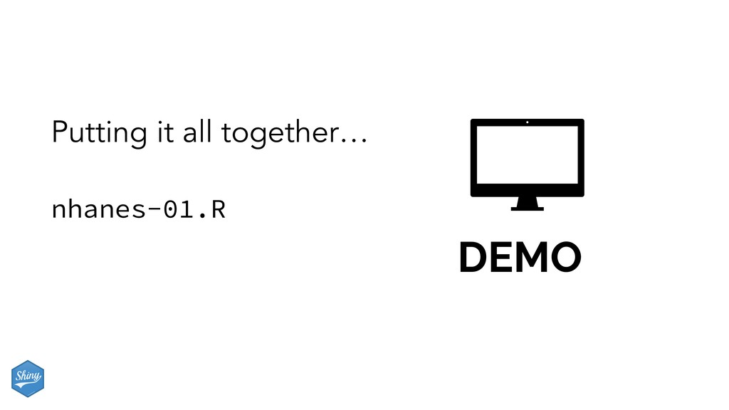 DEMO nhanes-01.R Putting it all together…