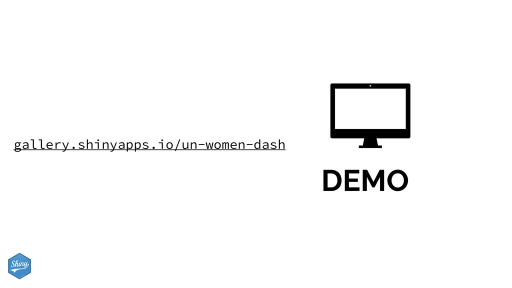 DEMO gallery.shinyapps.io/un-women-dash