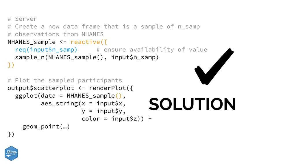 SOLUTION # Server # Create a new data frame tha...
