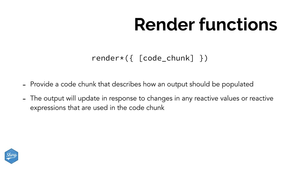 Render functions - Provide a code chunk that de...