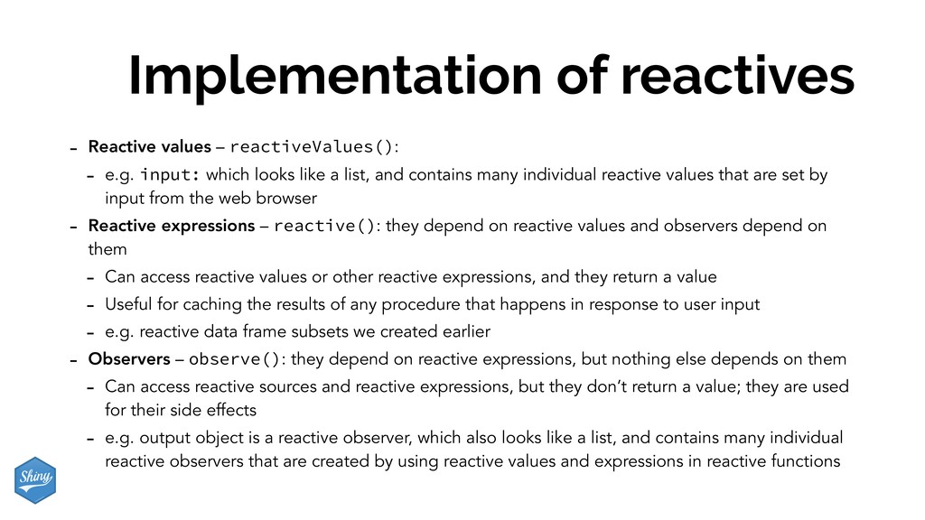 Implementation of reactives - Reactive values –...