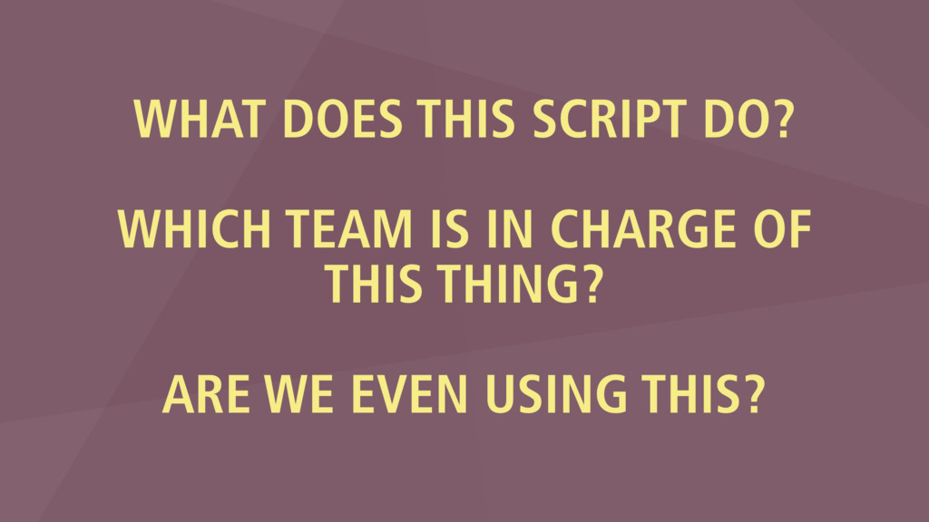 WHAT DOES THIS SCRIPT DO? WHICH TEAM IS IN CHAR...