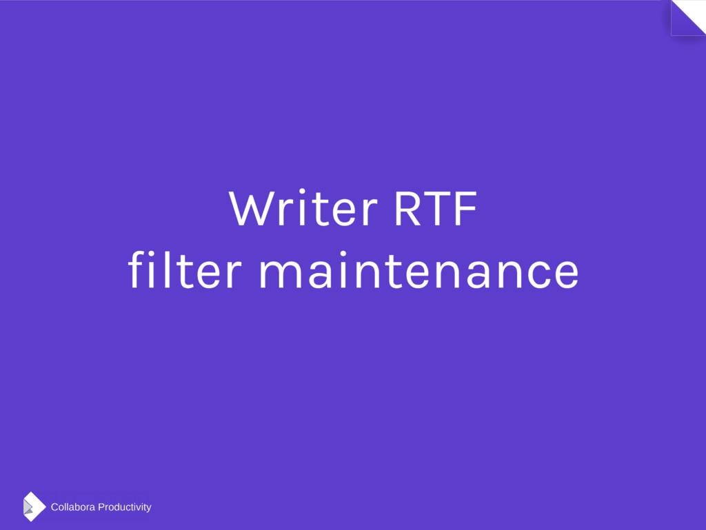 Writer RTF filter maintenance
