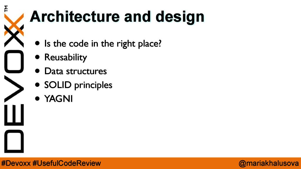 @mariakhalusova #Devoxx #UsefulCodeReview Archi...