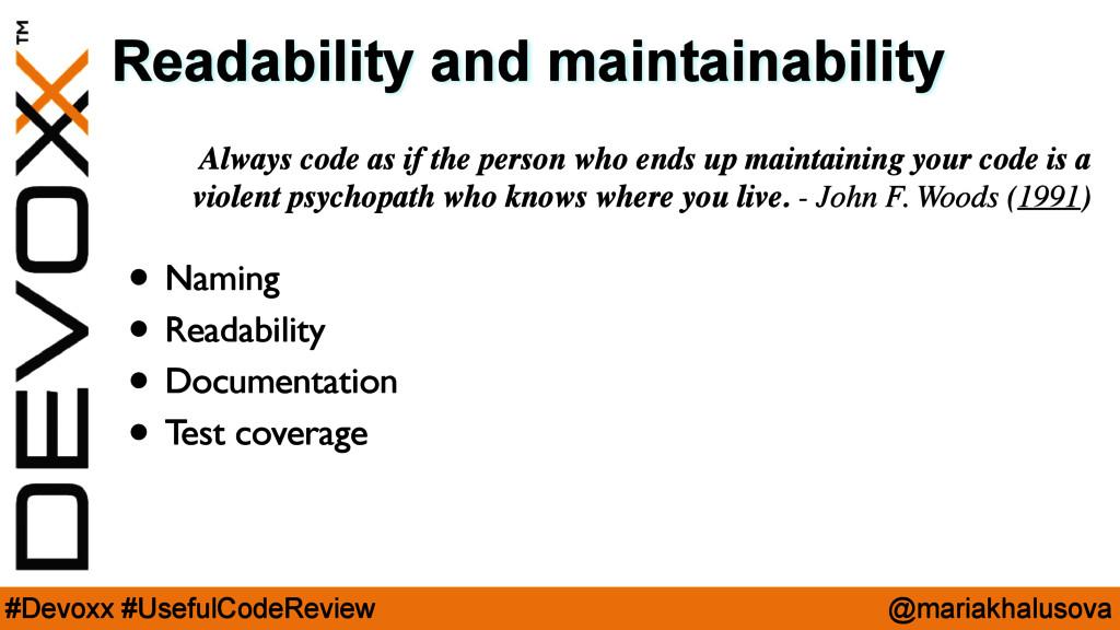 @mariakhalusova #Devoxx #UsefulCodeReview Reada...