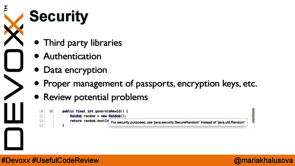 @mariakhalusova #Devoxx #UsefulCodeReview Secur...