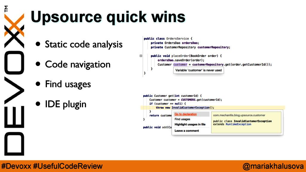 @mariakhalusova #Devoxx #UsefulCodeReview Upsou...
