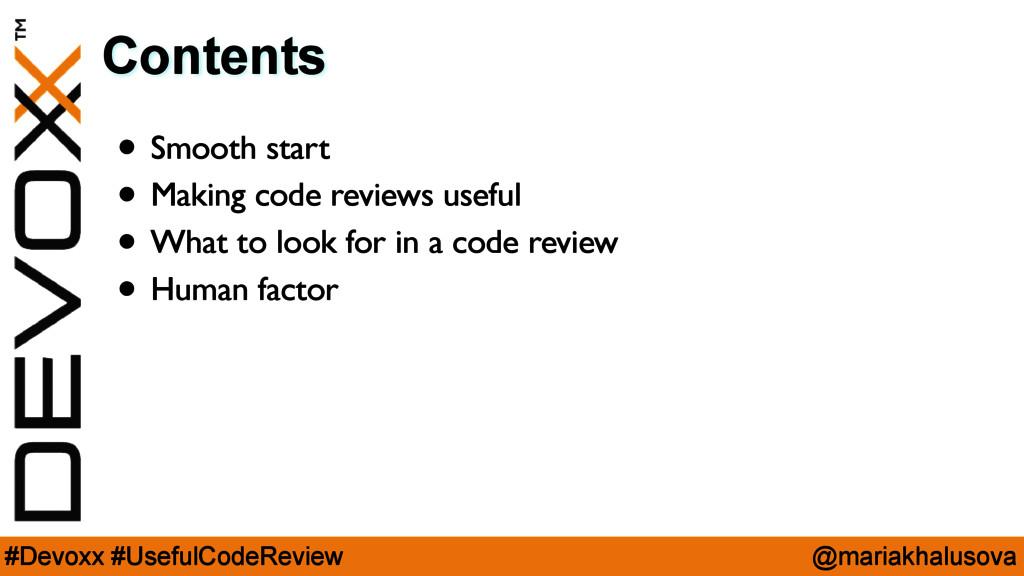 @mariakhalusova #Devoxx #UsefulCodeReview Conte...