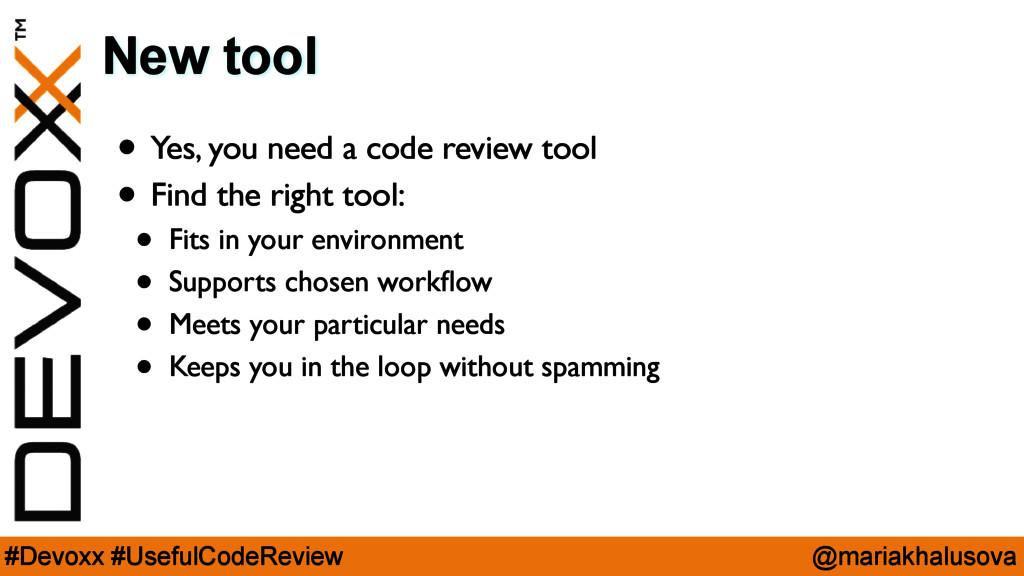 @mariakhalusova #Devoxx #UsefulCodeReview New t...
