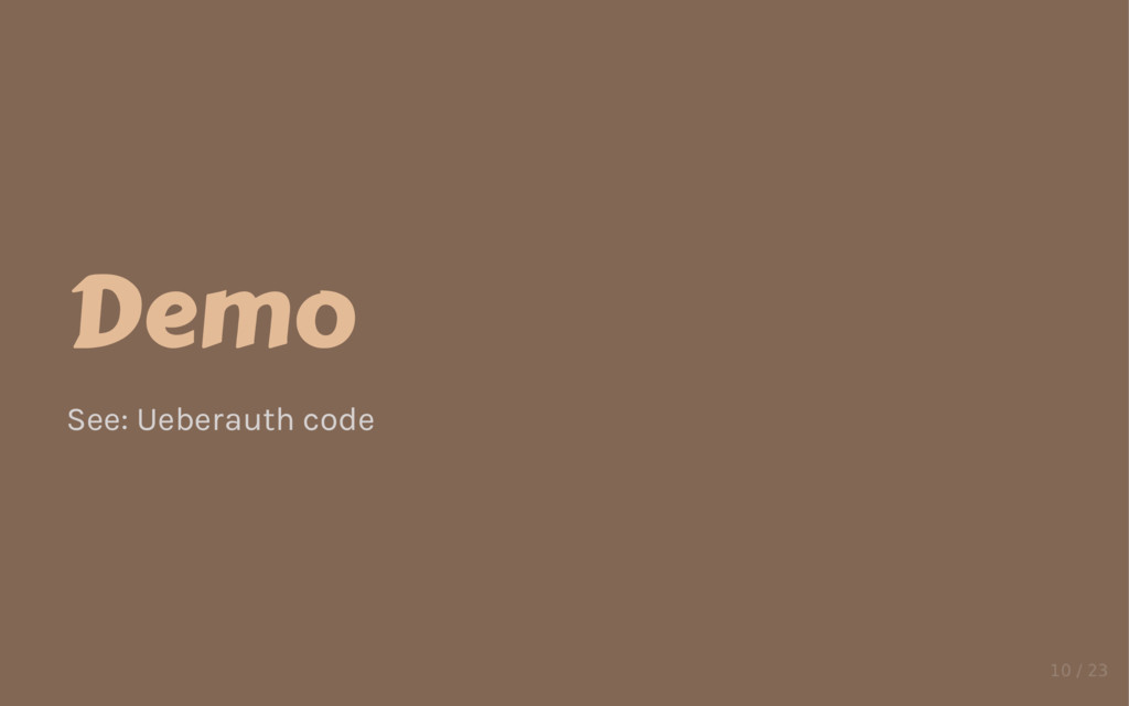 Demo See: Ueberauth code