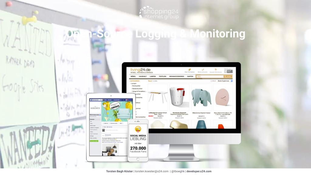 Open-Source Logging & Monitoring Torsten Bøgh K...