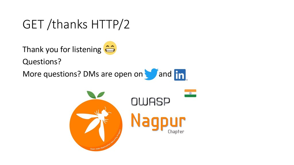 GET /thanks HTTP/2 Thank you for listening Ques...