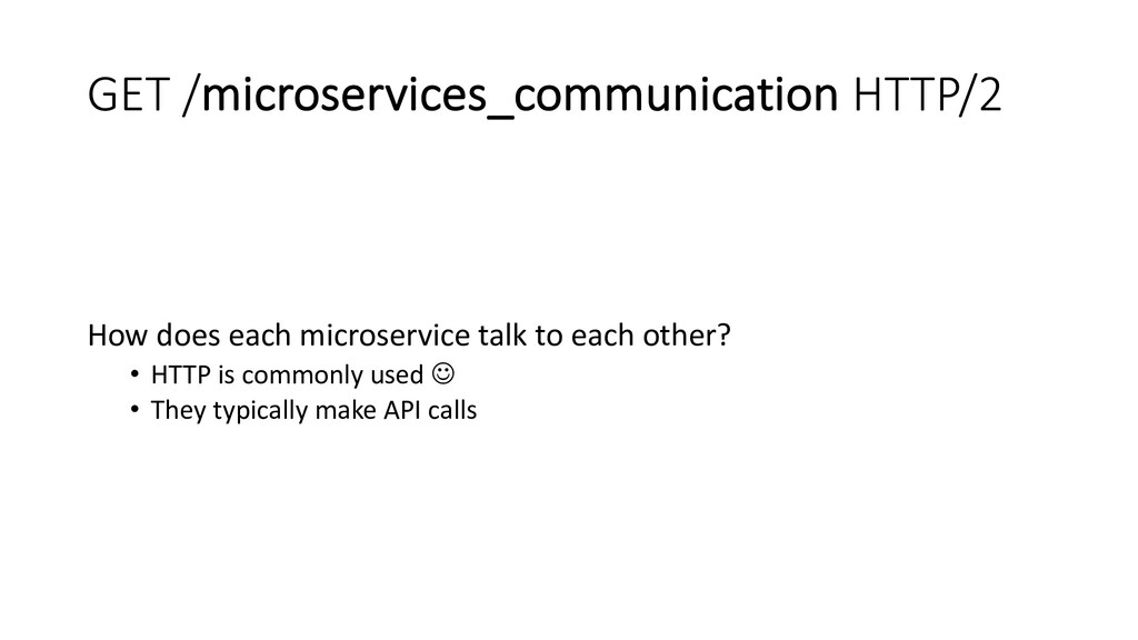 GET /microservices_communication HTTP/2 How doe...