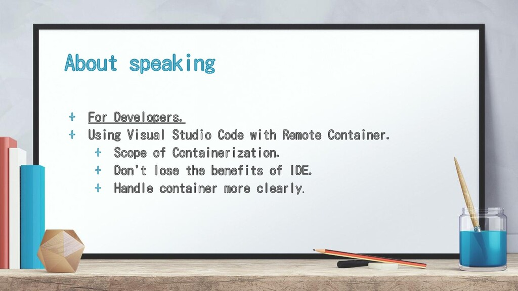 About speaking + For Developers. + Using Visual...