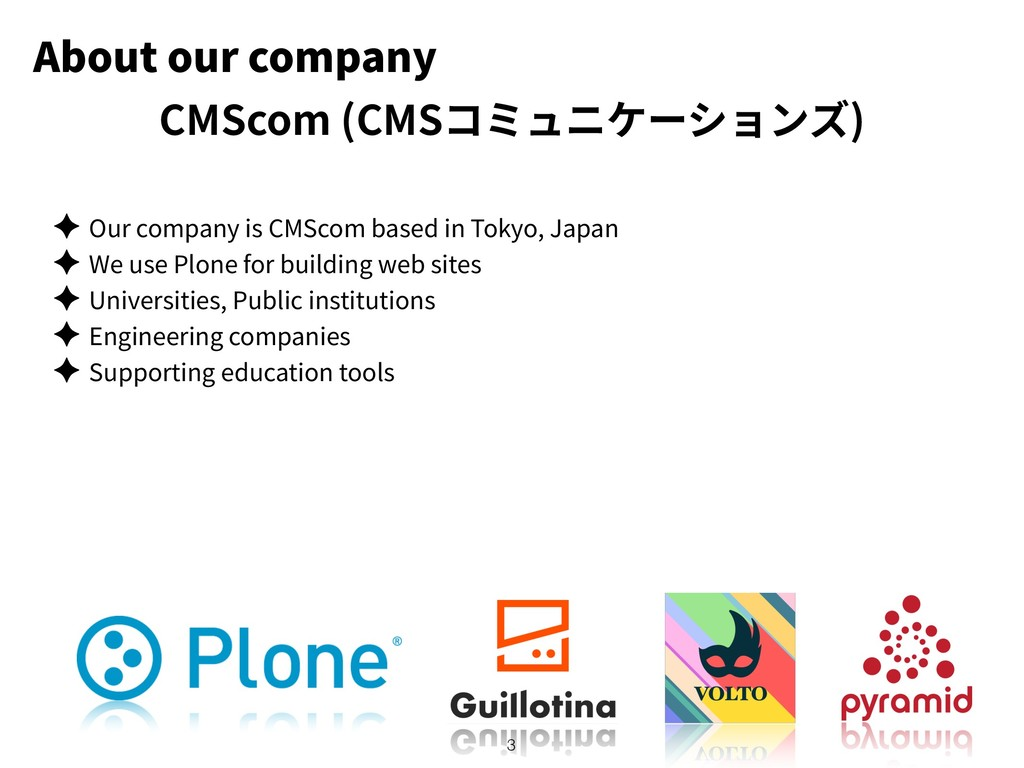 About our company ✦ Our company is CMScom based...