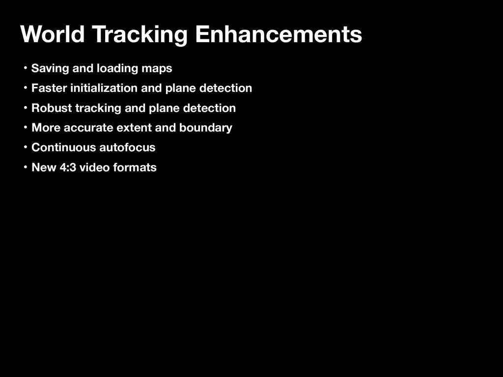 World Tracking Enhancements ɾSaving and loading...