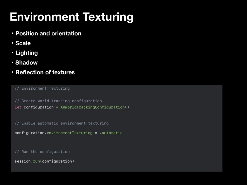 Environment Texturing ɾPosition and orientation...