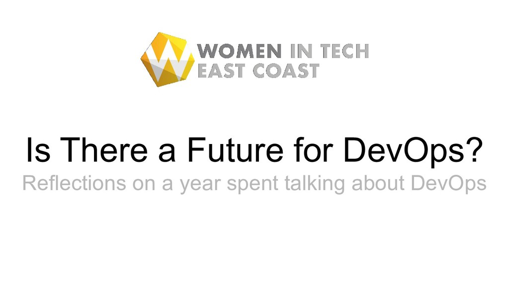 Is There a Future for DevOps? Reflections on a ...