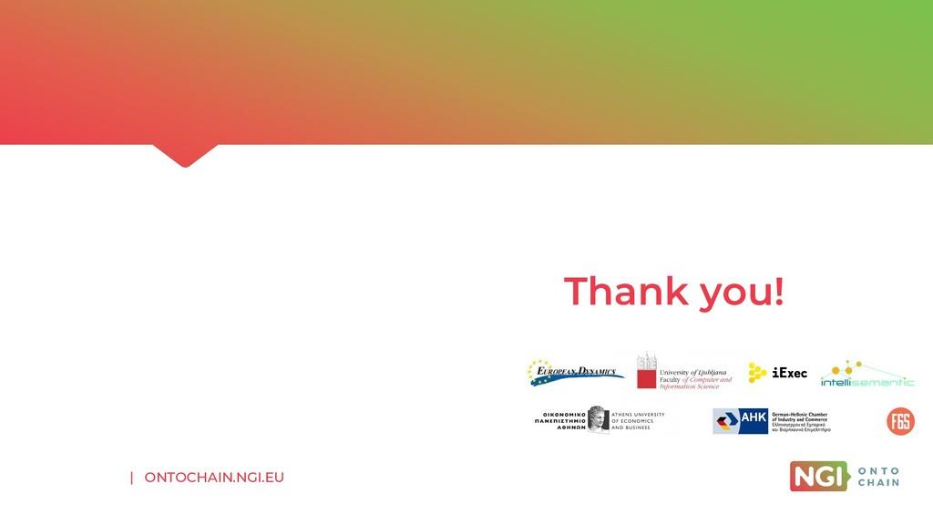 | ONTOCHAIN.NGI.EU Thank you!