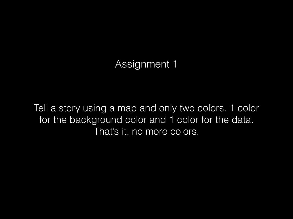Tell a story using a map and only two colors. 1...